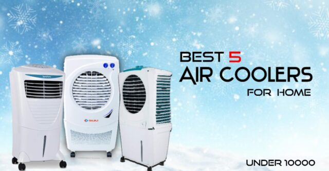 Best 5 Air-Coolers for Home Under 10000 in India 2021